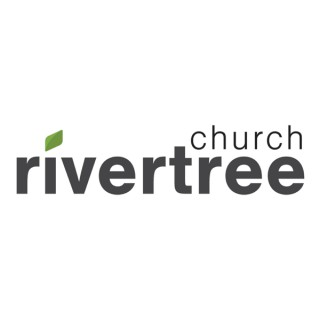 Rivertree Church Sunday Message