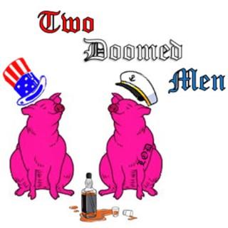 Two Doomed Men
