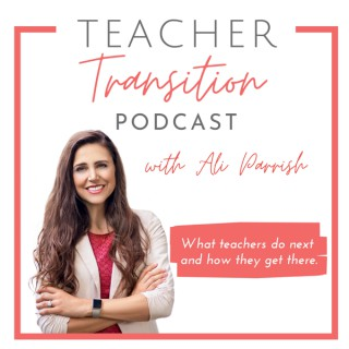 Teacher Transition Podcast