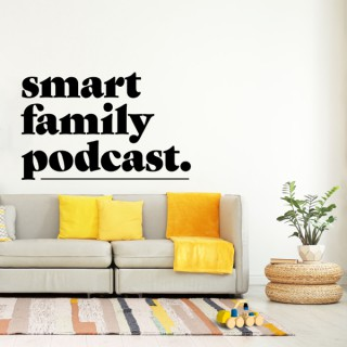 Smart Family Podcast