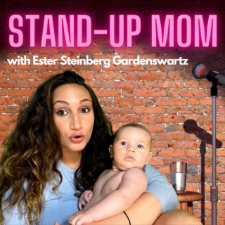 Stand-Up Mom