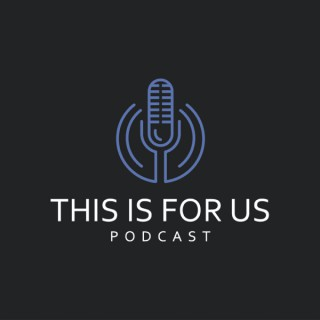 This Is For Us: An Asian American Podcast