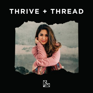 Thrive and Thread