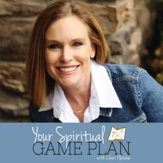 Your Spiritual Game Plan with Cheri Fletcher