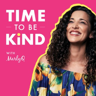 Time to be Kind with Marly Q.