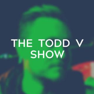 The Todd V Show