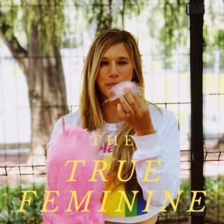 THE TRUE FEMININE
