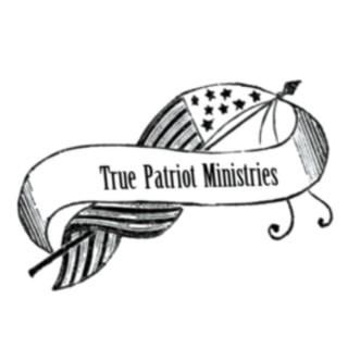 True Patriot Ministries