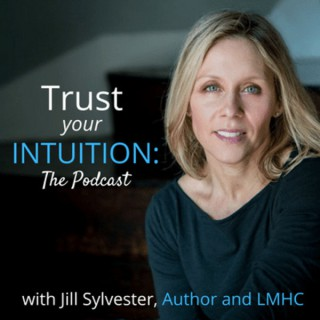 Trust Your Intuition: The Podcast