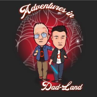 Adventures in Dad-land