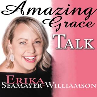 Amazing Grace Talk