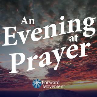 An Evening at Prayer - an Episcopal Evening Prayer Podcast