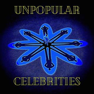 Unpopular Celebrities