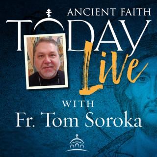 Ancient Faith Today Live