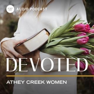 Athey Creek Devoted | Audio Podcast