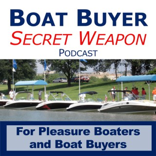 Boat Buyer's Secret Weapon Podcast