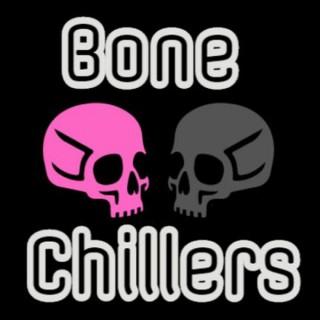 Bone Chillers Podcast