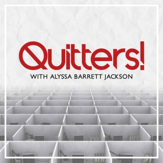 Quitters!