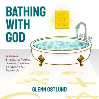 Bathing With God