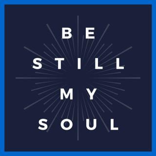 Be Still My Soul By Northbridge Church