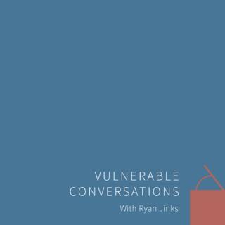 Vulnerable Conversations