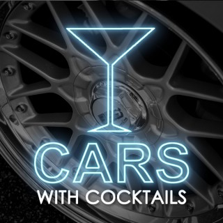 Cars with Cocktails