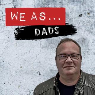 We as Dads, Start Talking