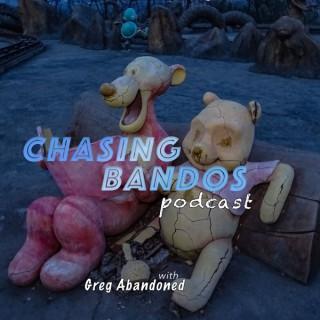 Chasing Bandos Podcast