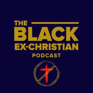 Black Ex-Christian Podcast