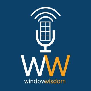 Window Wisdom Podcast