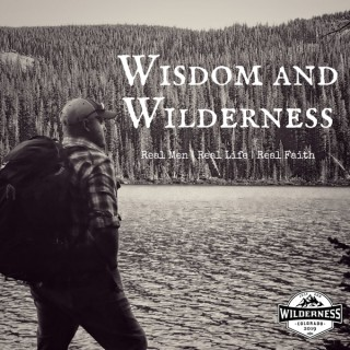 Wisdom and Wilderness