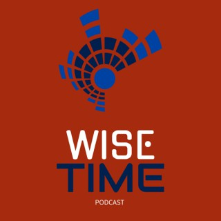 Wise Time Podcast