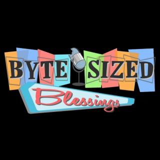 Byte Sized Blessings