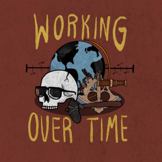 Working Over Time