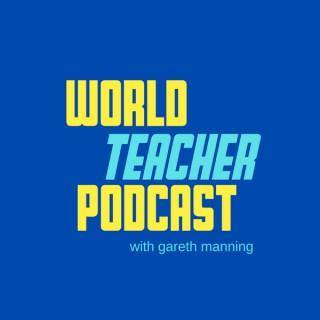 World Teacher Podcast