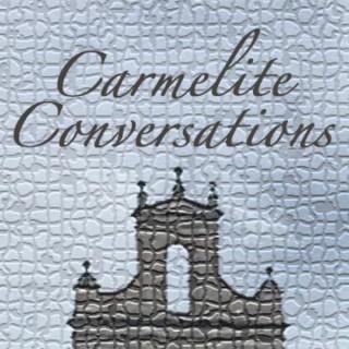 Carmelite Conversations