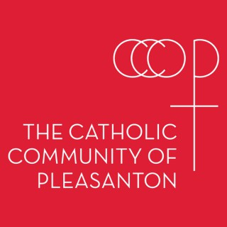 Catholics of Pleasanton Podcast