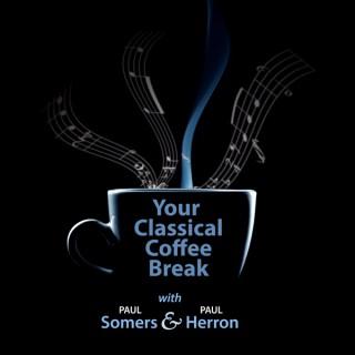 Your Classical Coffee Break