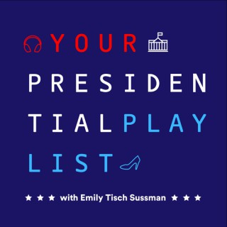 Your Presidential Playlist