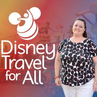 Disney Travel for All