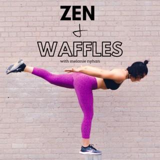 Zen and Waffles