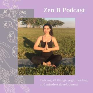 Zen B Podcast