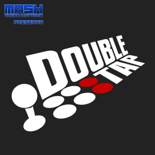 Double Tap – A Podcast for the Fighting Game Community
