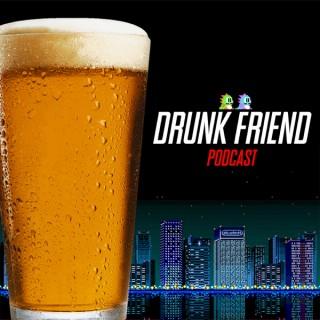 DrunkFriend
