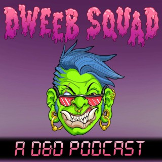 Dweeb Squad