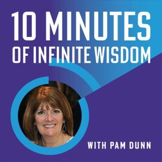 10 Minutes of Infinite Wisdom