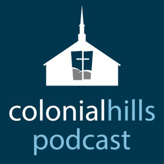 Colonial Hills Podcast