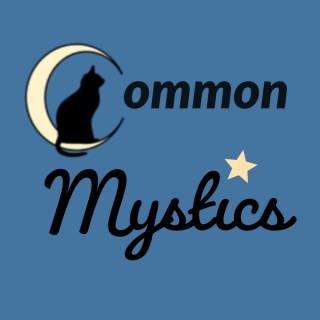 Common Mystics