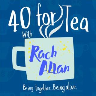 40 for Tea