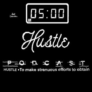 5 AM Hustle
